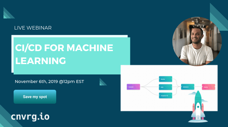 Webinar: CI/CD for Machine Learning