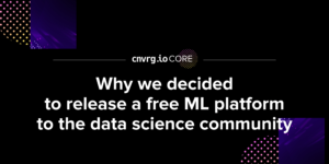 Why we decided to release a free ML platform to the data science community