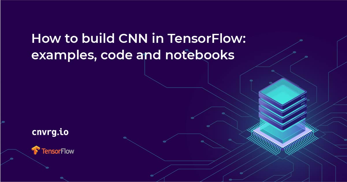 How to build CNN in TensorFlow