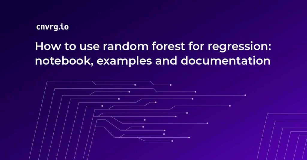 Random Forest Regression guide